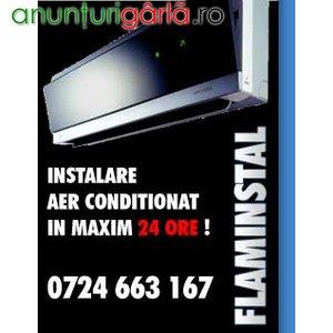 Imagine anunţ Montaj Aer Conditionat Flaminstal.ro Instalator