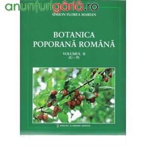Imagine anunţ Simion Florea Marian, Botanica poporana romana, vol. I-III