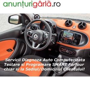 Imagine anunţ Service Auto Diagnoza Testare Reparatii SMART Forfour Imobilizat la Domiciliu Nu Citeste Cheia Nu Porneste