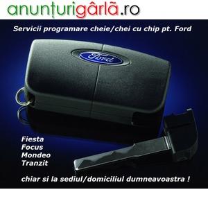 Imagine anunţ Programare cheie / chei cu chip Ford Fiesta Focus Mondeo Tranzit si la Domiciliu Bucuresti / Ilfov