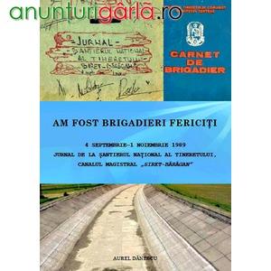 Imagine anunţ Cartea 'Am fost brigadieri fericiţi', 1989!