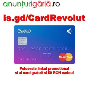 Imagine anunţ Card Gratis REVOLUT, livrare gratuita si 50 RON Cadou!